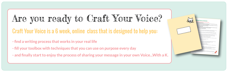 Craft Your Voice | Writing Workshop | Copywriting Course | Kris With a K | Writing Coach