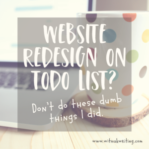 Website Redesign Mistakes